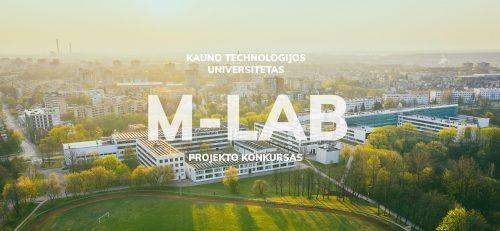 """KTU skelbia unikalaus laboratorijų ir prototipavimo centro """"M-Lab"""" konkursą"""